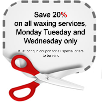 Save 20% on all waxing services, Monday Tuesday and Wednesday only